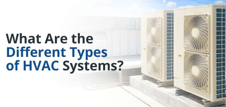What Are Different Types of Commercial HVAC Systems? 2